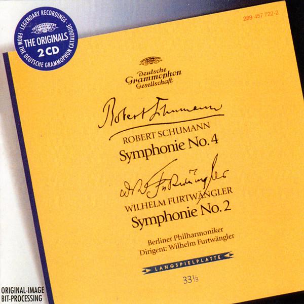 Schumann, Furtwängler Robert Schumann • Symphony No. 4 / Wilhelm Furtwängler • Symphony No. 2
