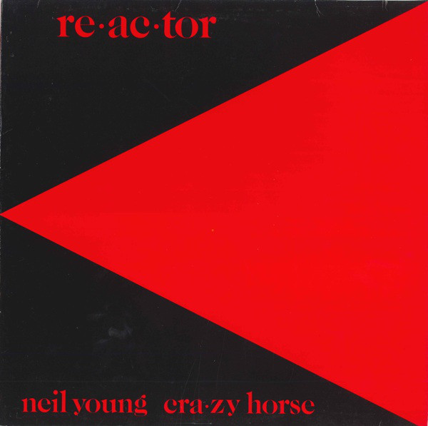Neil Young & Crazy Horse Reactor Vinyl