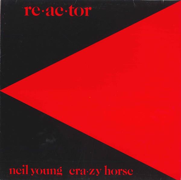 Neil Young & Crazy Horse Reactor