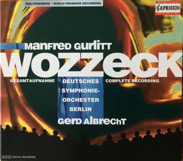 Gurlitt - Deutsches Symphonie-Orchester Berlin, Gerd Albrecht Wozzeck