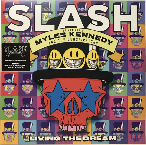 Slash Featuring Myles Kennedy & The Conspirators Living The Dream Vinyl