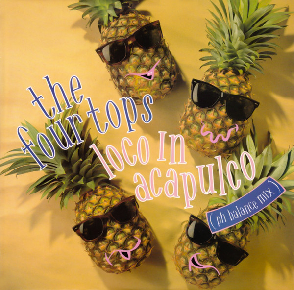Four Tops (The) Loco In Acapulco (pH Balance Mix) Vinyl