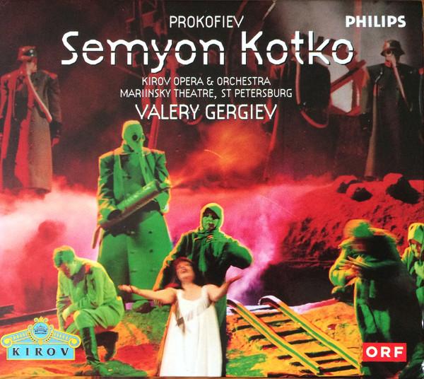 Prokofiev - Valery Gergiev, Kirov Opera & Orchestra Semyon Kotko