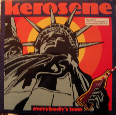 Kerosene Everybody's Icon