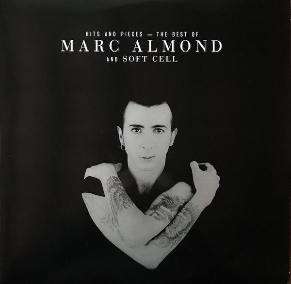Marc Almond And Soft Cell Hits And Pieces – The Best Of Marc Almond And Soft Cell  Vinyl