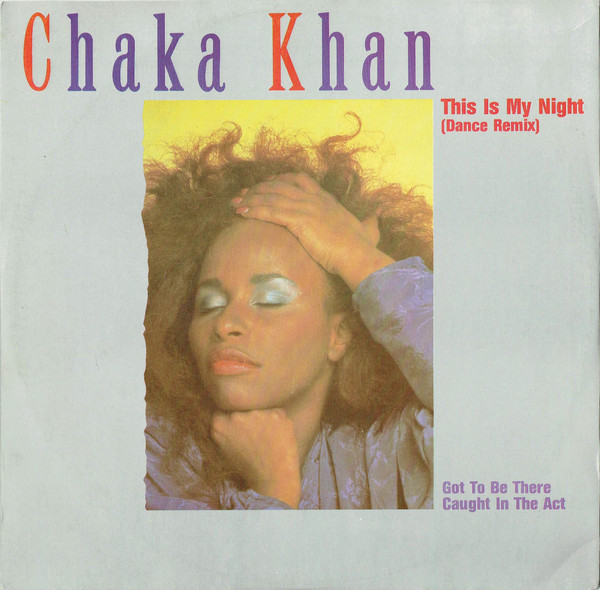 Khan, Chaka This Is My Night (Dance Remix) Vinyl