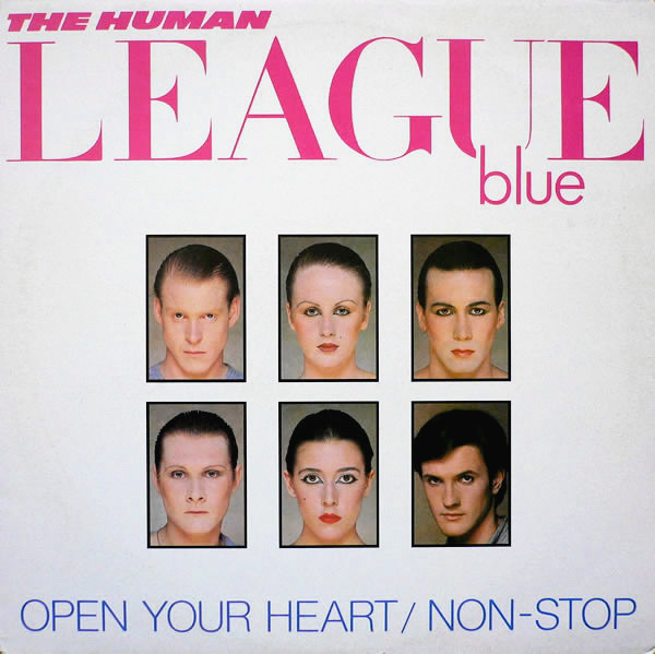 The Human League Open Your Heart / Non-Stop