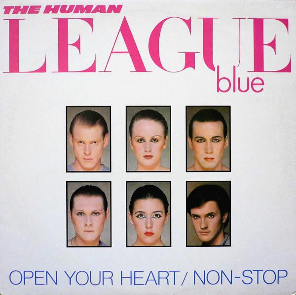 The Human League Open Your Heart / Non-Stop