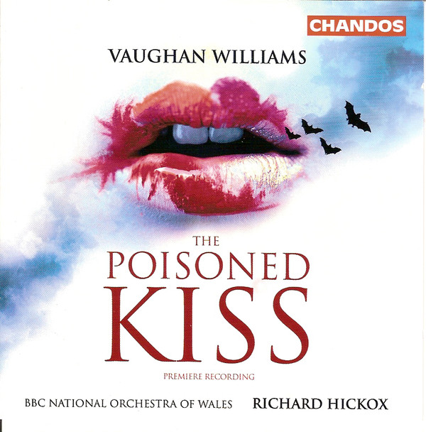 Williams - The BBC National Orchestra Of Wales, Richard Hickox The Poisoned Kiss Vinyl