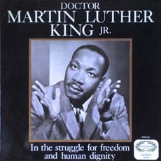 Doctor Martin Luther King Jr. In The Struggle For Freedom And Human Dignity Vinyl