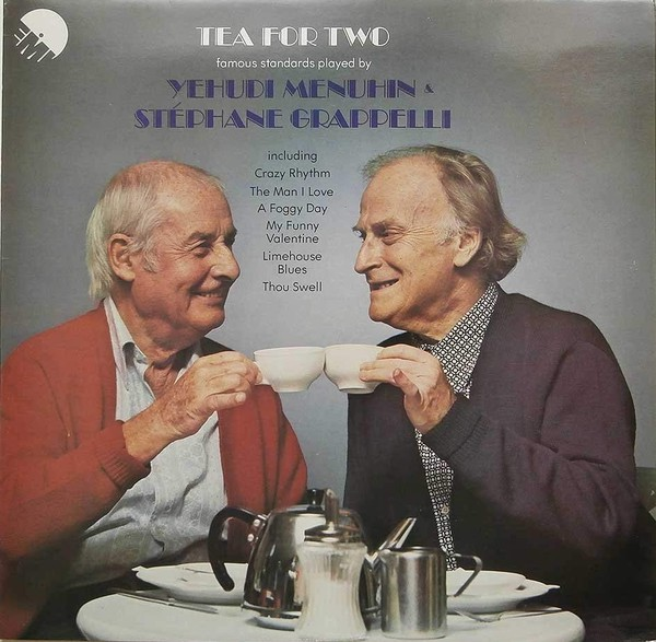 Yehudi Menuhin & Stéphane Grappelli Tea For Two Vinyl