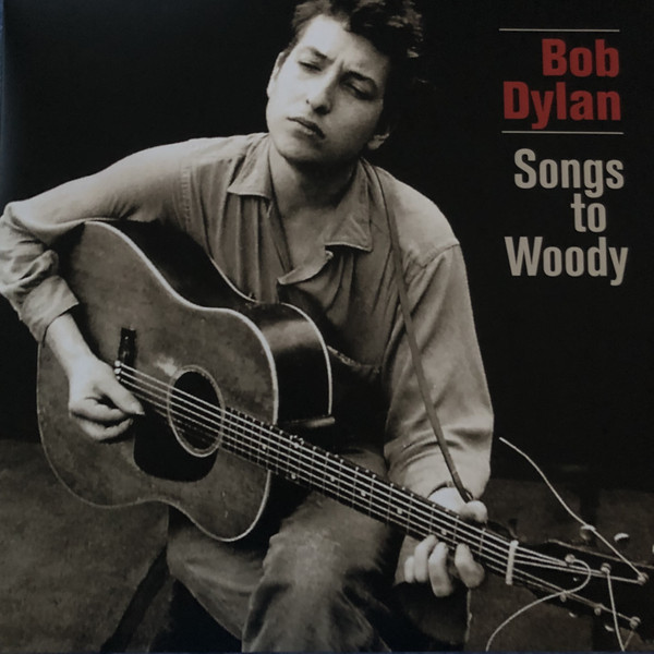Bob Dylan Songs To Woody