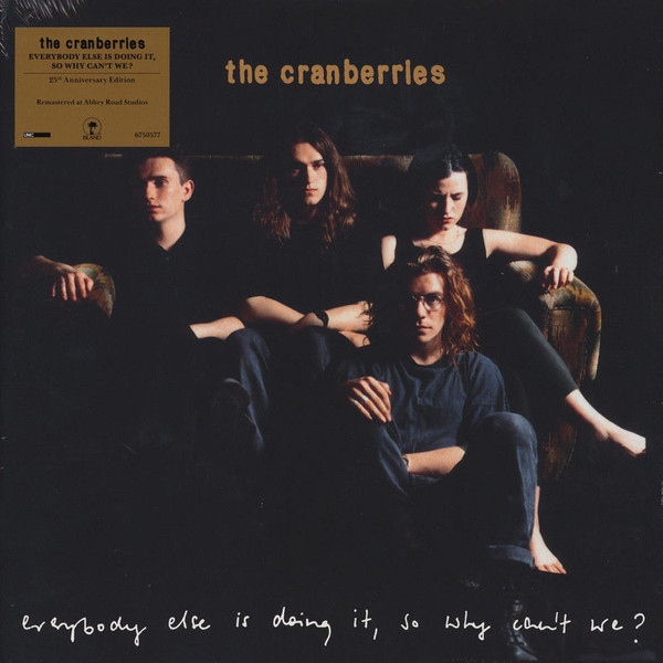 The Cranberries Everybody Else Is Doing It, So Why Can't We? Vinyl