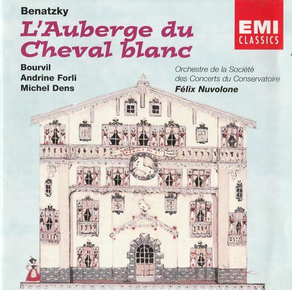 Benatzky - Orchestre De La Société Des Concerts Du Conservatoire, Félix Nuvolone L'Auberge Du Cheval Blanc
