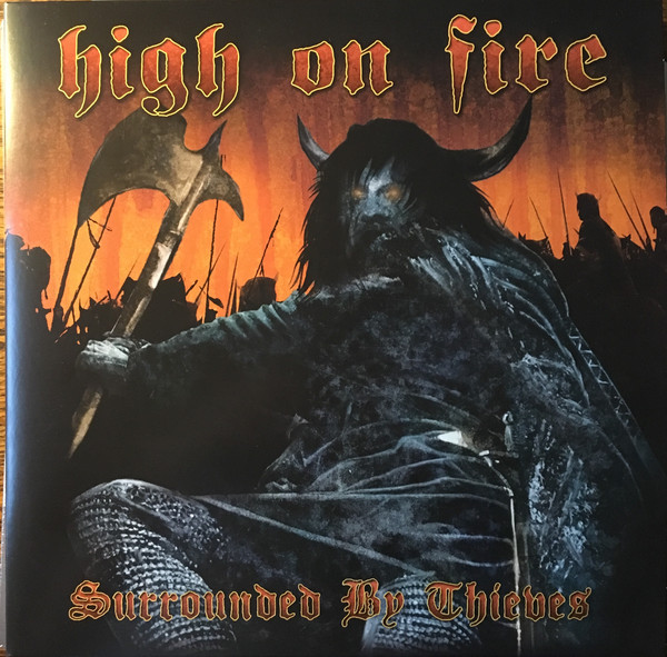 High On Fire Surrounded By Thieves Vinyl