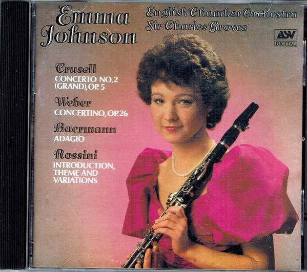 Crusell/Weber/Baermann/Rossini - Emma Johnson, English Chamber Orchestra, Charles Groves Clarinet Concertos