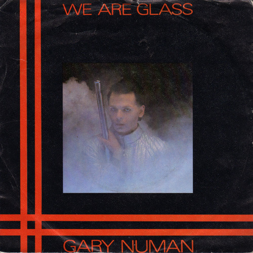 Numan, Gary We Are Glass