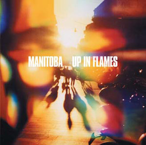 Manitoba Up In Flames CD