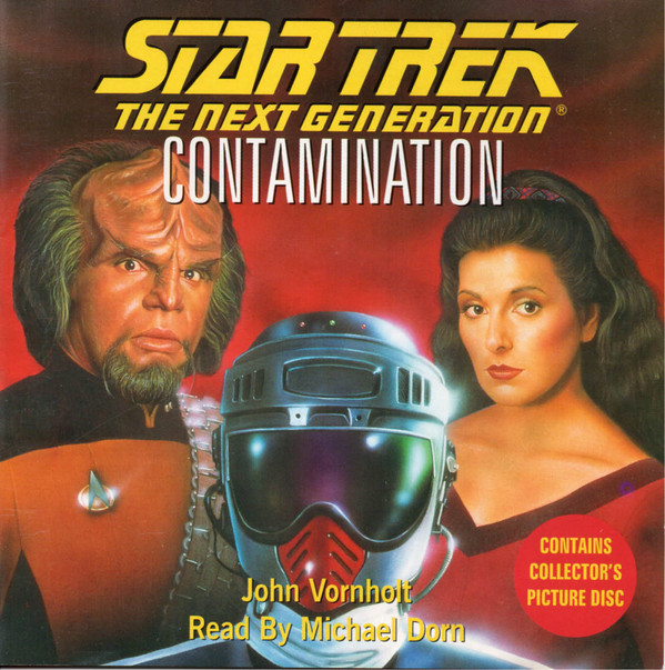 John Vornholt, Michael Dorn Star Trek: The Next Generation: Contamination