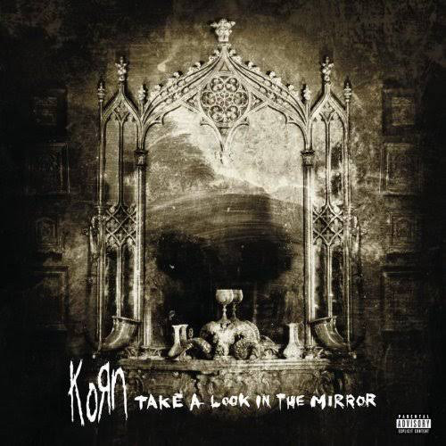 Korn Take A Look In The Mirror Vinyl