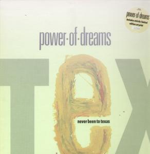 Power Of Dreams Never Been To Texas Vinyl