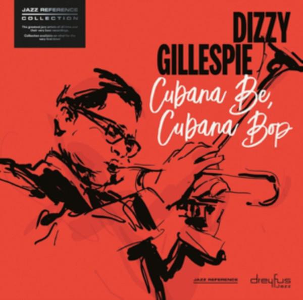 Dizzy Gillespie Cubana Be, Cubana Bop Vinyl