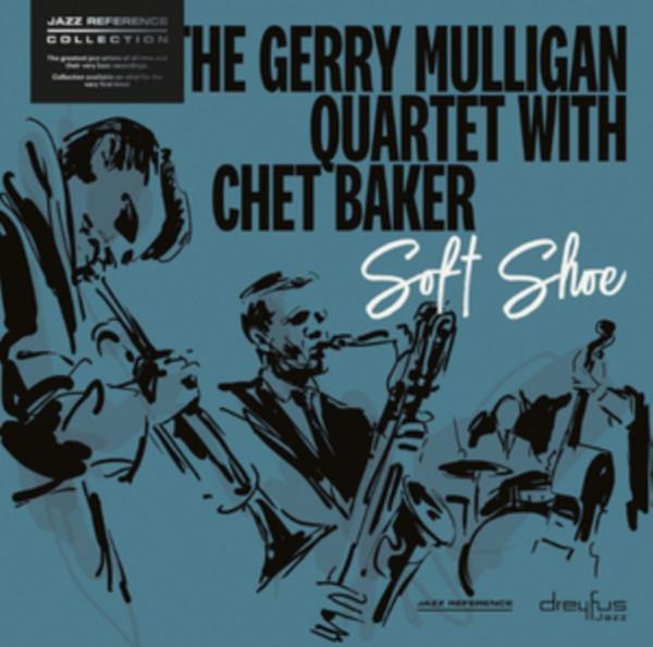 The Gerry Mulligan Quartet With Chet Baker Soft Shoe Vinyl