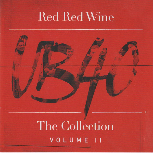 UB40 Red Red Wine - The Collection (Volume II) CD