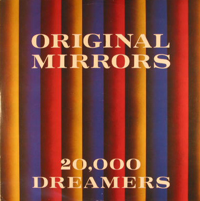 Original Mirrors 20,000 Dreamers Vinyl