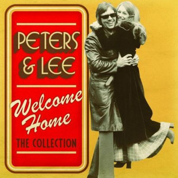 Peters & Lee Welcome Home: The Collection