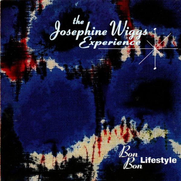 Wiggs Experience, Josephine (The) Bon Bon Lifestyle