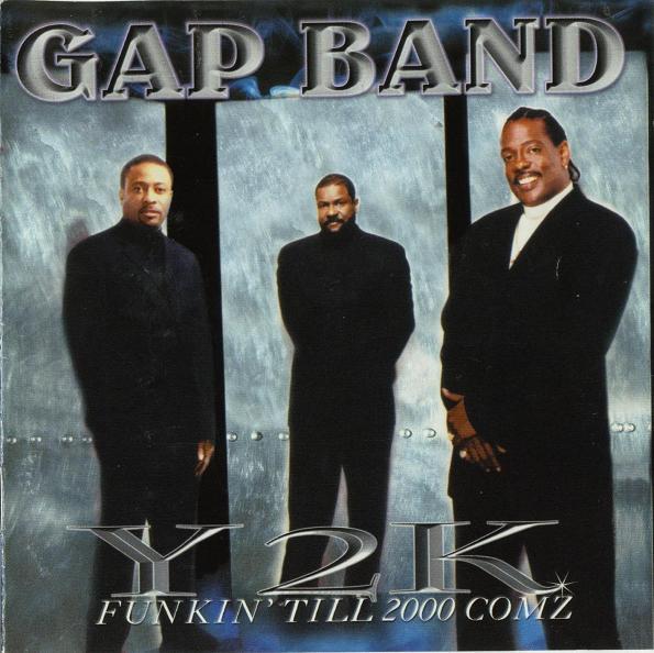 The Gap Band Y2K
