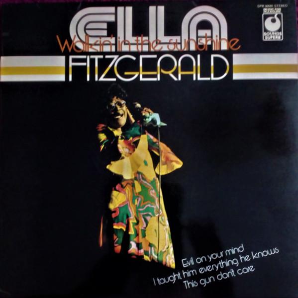 Ella Fitzgerald Walkin In The Sunshine