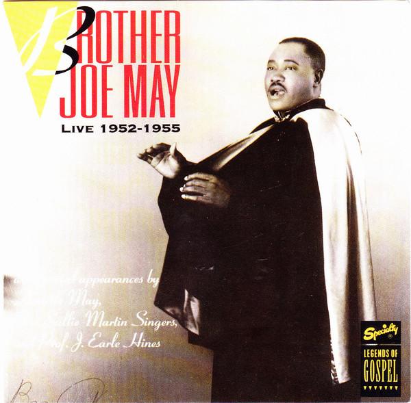 Brother Joe May Live 1952-1955