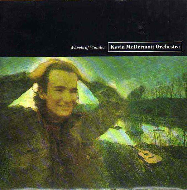 Kevin McDermott Orchestra Wheels Of Wonder Vinyl