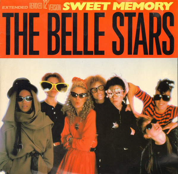 Belle Stars (The) Sweet Memory (Extended Remixed 12