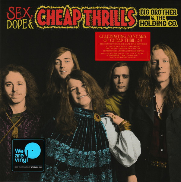 Big Brother & The Holding Company Sex, Dope & Cheap Thrills