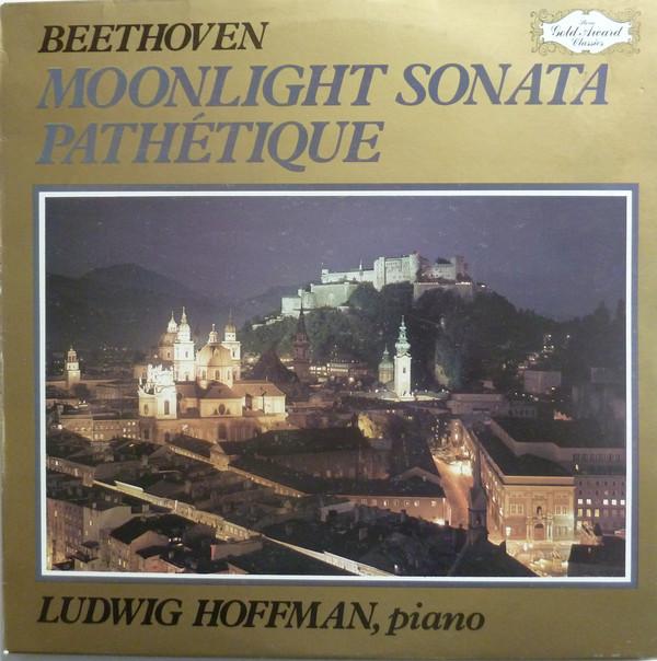 Beethoven - Ludwig Hoffman Moonlight Sonata, Pathetique Vinyl