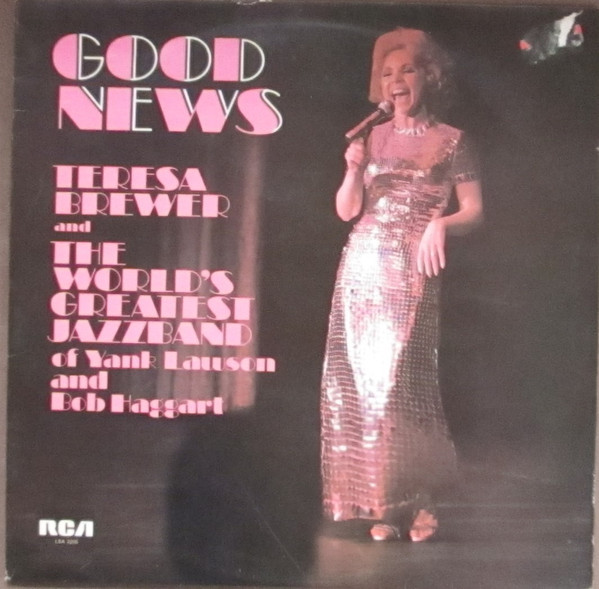 Teresa Brewer & The World's Greatest Jazzband of Yank Lawson and Bob Haggart Good News Vinyl