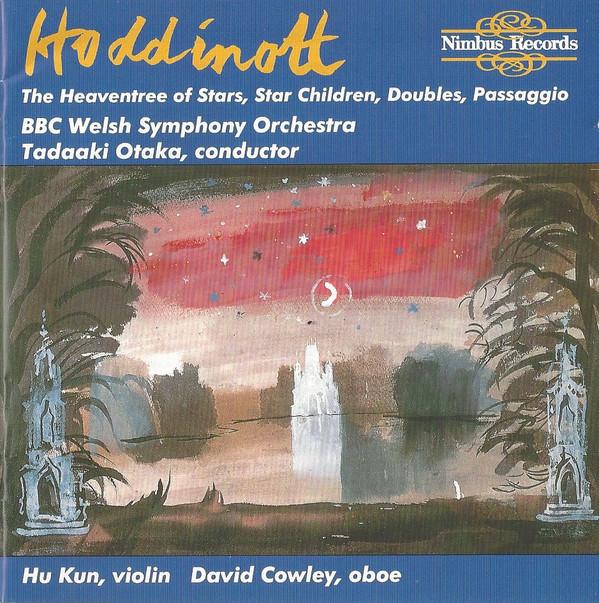 Hoddinott, BBC Welsh Symphony Orchestra, Tadaaki Otaka, Hu Kun, David Cowley Heaventree of Stars, Star Children