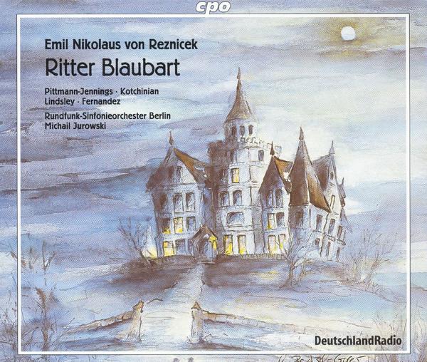 Reznicek - Pittman-Jennings, Kotchinian, Lindsley, Fernandez, Rundfunk-Sinfonieorchester Berlin, Michail Jurowski Ritter Blaubart Vinyl