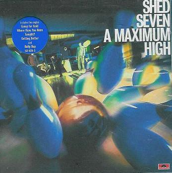 Shed Seven A Maximum High