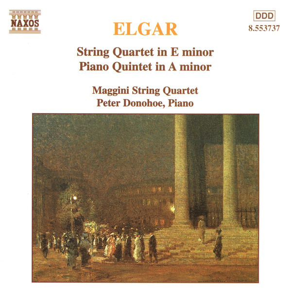 Elgar - The Maggini Quartet, Peter Donohoe String Quartet In E Minor / Piano Quintet In A Minor