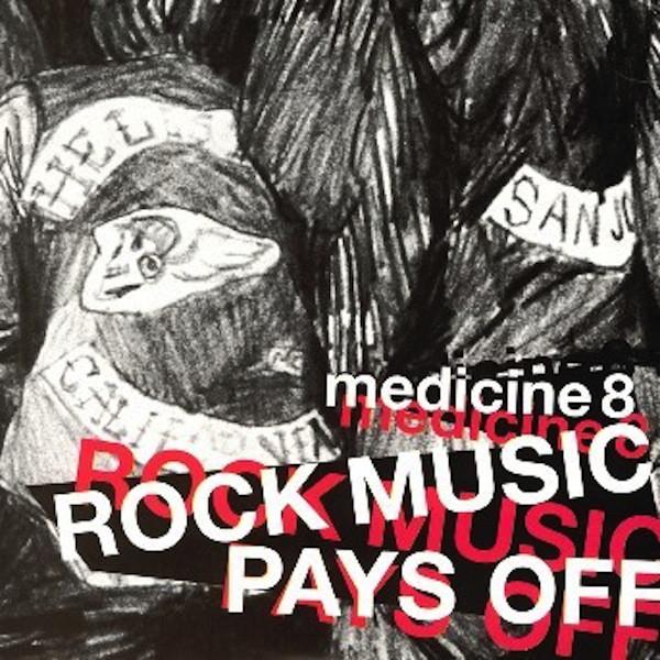 Medicine8 Rock Music Pays Off Vinyl