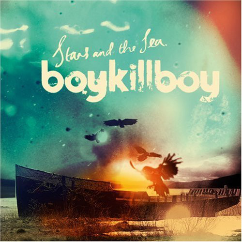 Boy Kill Boy Stars And The Sea