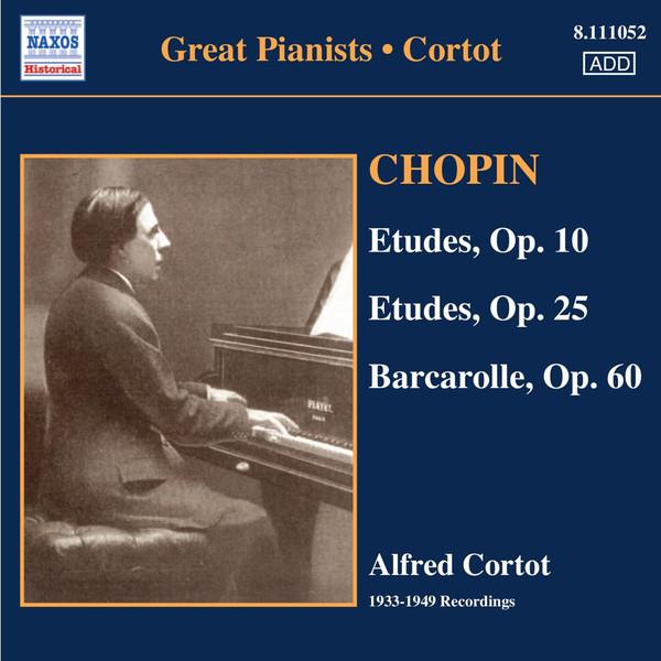 Frédéric Chopin, Alfred Cortot Chopin: Etudes, Op. 10 - Etudes, Op. 25 - Barcarolle, Op. 60