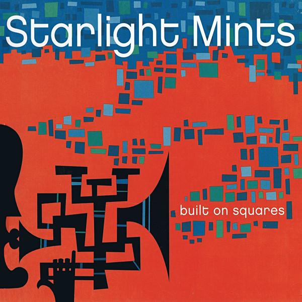 Starlight Mints Built On Squares CD