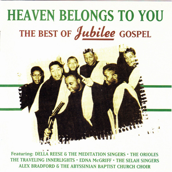 Various Heaven Belongs To You - The Best Of Jubilee Gospel