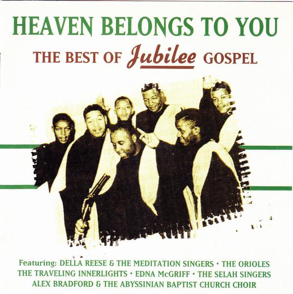 Various Heaven Belongs To You - The Best Of Jubilee Gospel  Vinyl