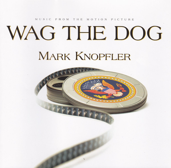 Mark Knopfler Wag The Dog (Music From The Motion Picture)